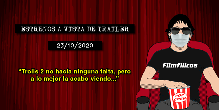 Estrenos de cine (23/10/2020)