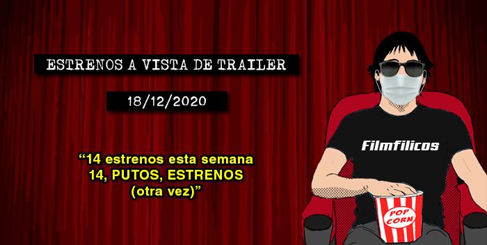 Estrenos de cine (18/12/2020)