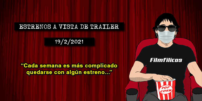 Estrenos de cine (19/2/2021)