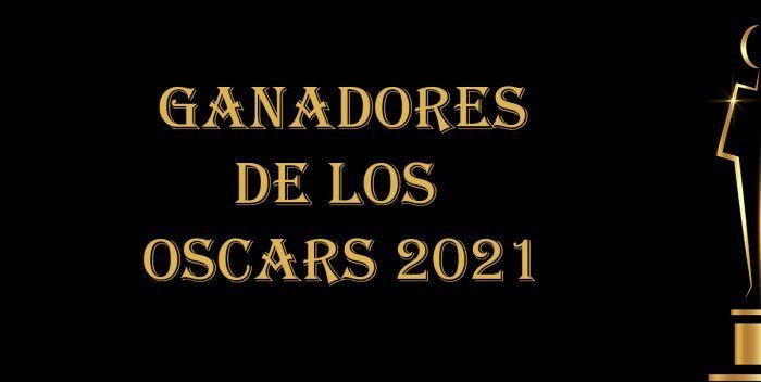 Ganadores de los Oscar 2021 | Lista completa en Filmfilicos