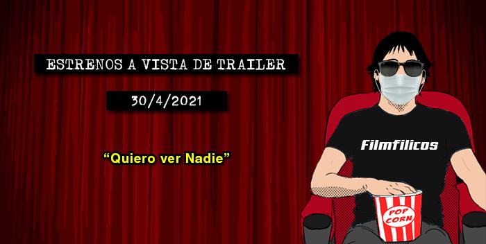 Estrenos de cine (30/4/2021)
