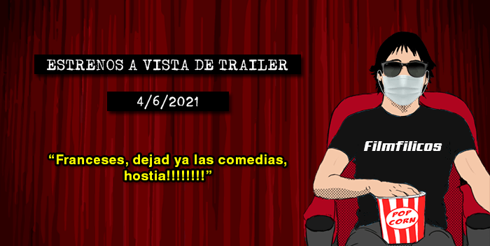Estrenos de cine (4/6/2021)