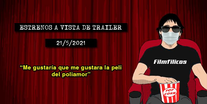 Estrenos de cine (21/5/2021)