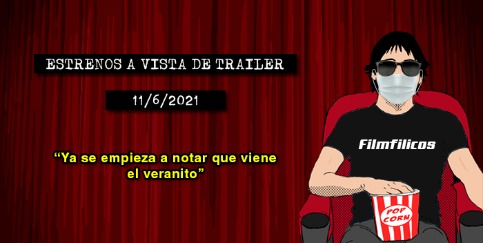 Estrenos de cine (11/6/2021)