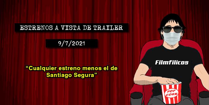 Estrenos de cine (9/7/2021)