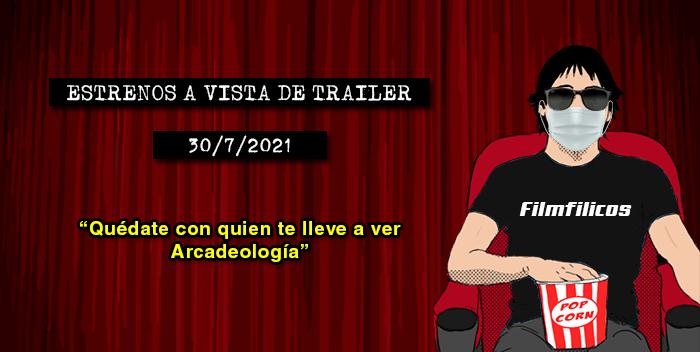 Estrenos de cine (30/7/2021)
