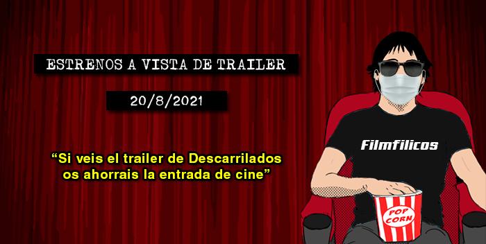 Estrenos de cine (20/8/2021)