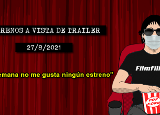 Estrenos de cine (27/8/2021)