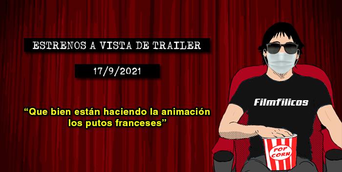 Estrenos de cine (17/9/2021)